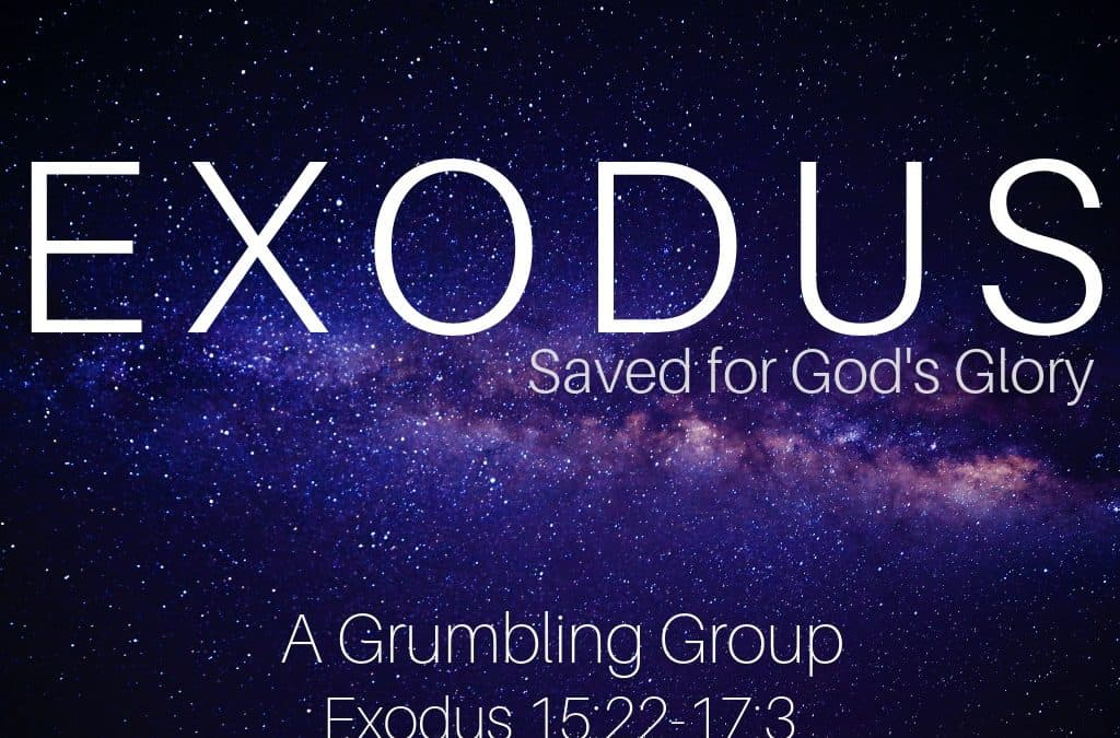 Exodus A Grumbling Group