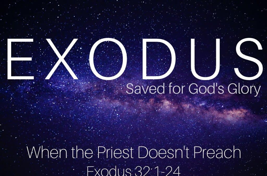 Exodus: When the Priest doesn't Preach