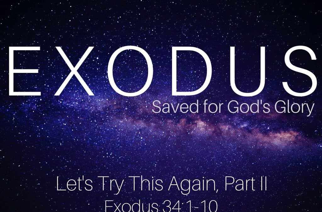 Exodus-Let's try this again, Part II