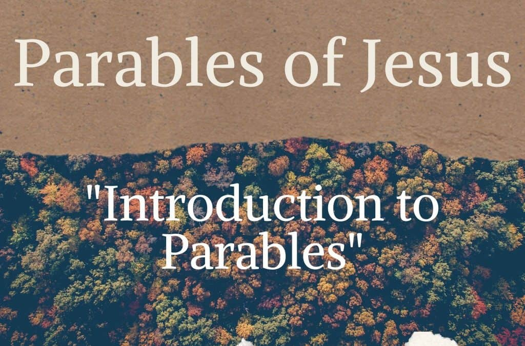 Introduction to Parables