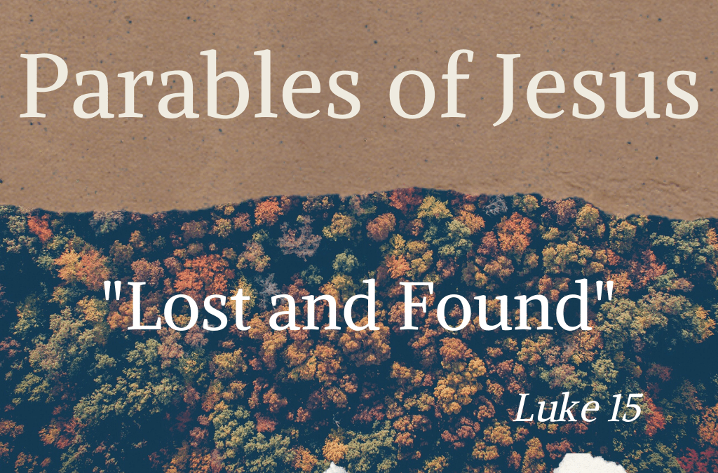 Parables of Jesus:Lost and Found