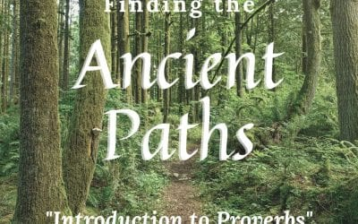 Finding the Ancient Paths